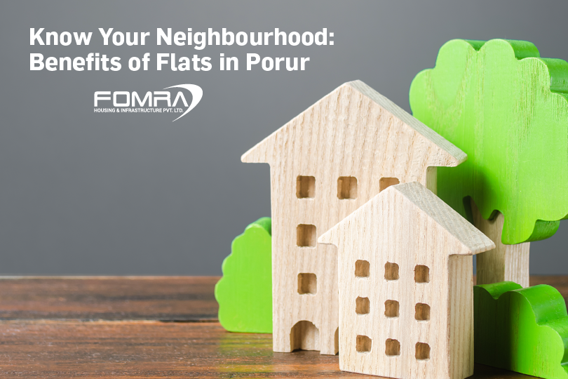 benefits of flats in porur