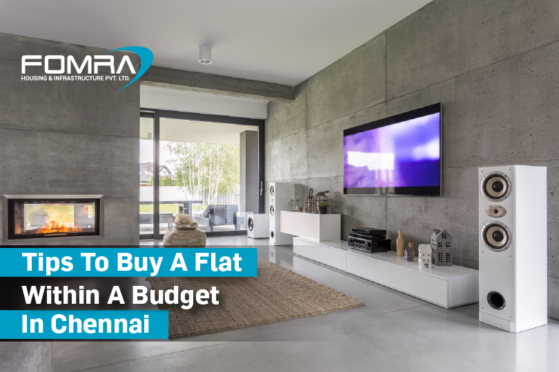 tips to buy a flat within a budget in chennai